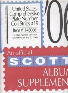 Scott U.S. Plate Number Coil Strips Supplement #19 Issues Through 2006