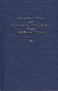 List of Post Offices and Postal Laws and Regulations of the United States, 1857