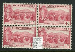 MONTSERRAT; 1950s early GVI issue fine Mint MNH 4c. Block of 4