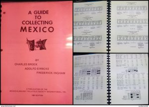 RJ) 1981 MEXICO, XEROX -A GUIDE TO COLLECTINGO MEXICO, BY CHARLES BROOCK