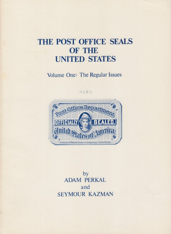 Post Office Seals of the United States Volume 1 - The Regular Issues, paperback