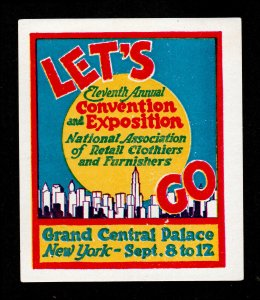 LET'S GO - NATIONAL ASSOCIATION OF RETAIL CLOTHIERS AND FURNISHERS EXPO 1924