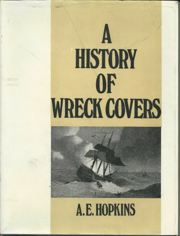 A HISTORY OF WRECK COVERS by A.E. Hopkins