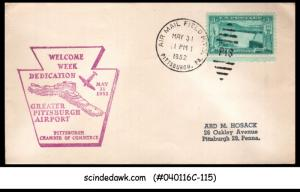 USA - 1952 WELCOME WEEK DEDICATION GREATER PITTSBURCH AIRPORT SPECIAL COVER WITH