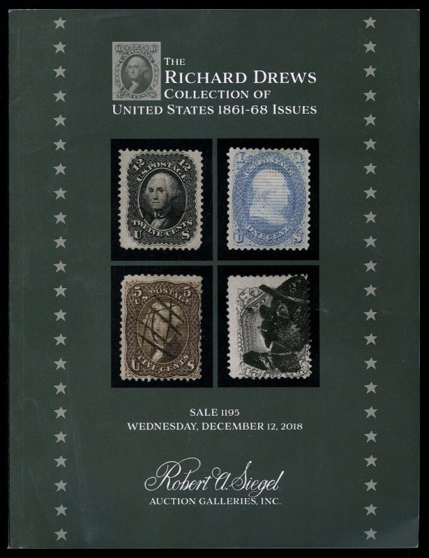 Auction Catalog: Siegel Sale 1195 - Richard Drews Collection of 1861-68 Issues