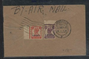BAHRAIN  (P2608B) 1945    KGVI ON INDIA 2A+1/2A A/M TO INDIA
