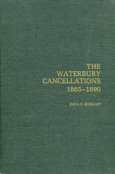 Book - Waterbury Cancellations 1865-1890, 264 pages