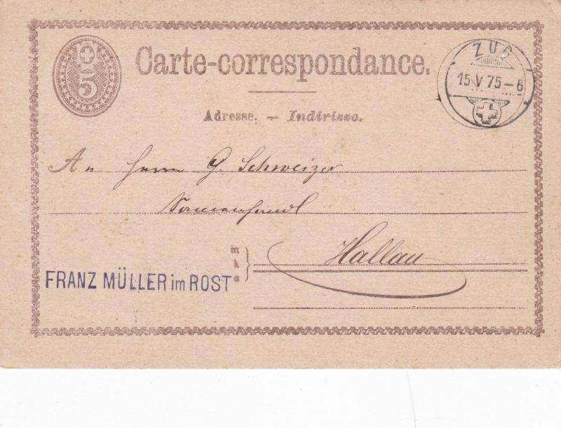 Switzerland 1875 Franz Muller Rost to Zug Postcard used VGC