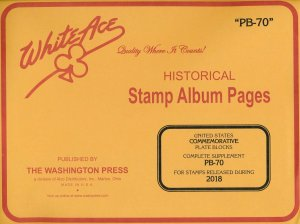 WHITE ACE 2018 US Commemorative Plate Blocks Album Supplement PB-70  NEW!