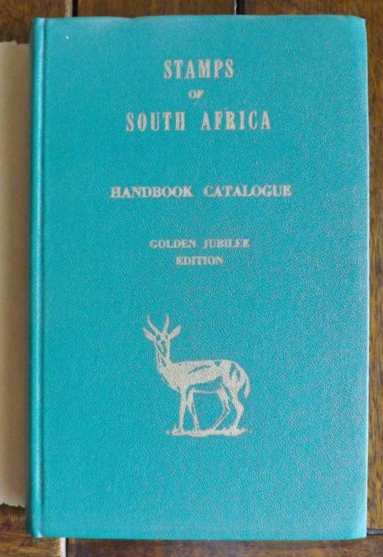 STAMPS OF SOUTH AFRICA Handbook Catalogue 1960 Golden Jubilee Edition