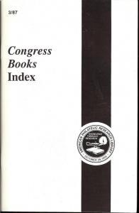 Congress Books Index  Vol. 36, No. 3: 3rd Quarter 1987,