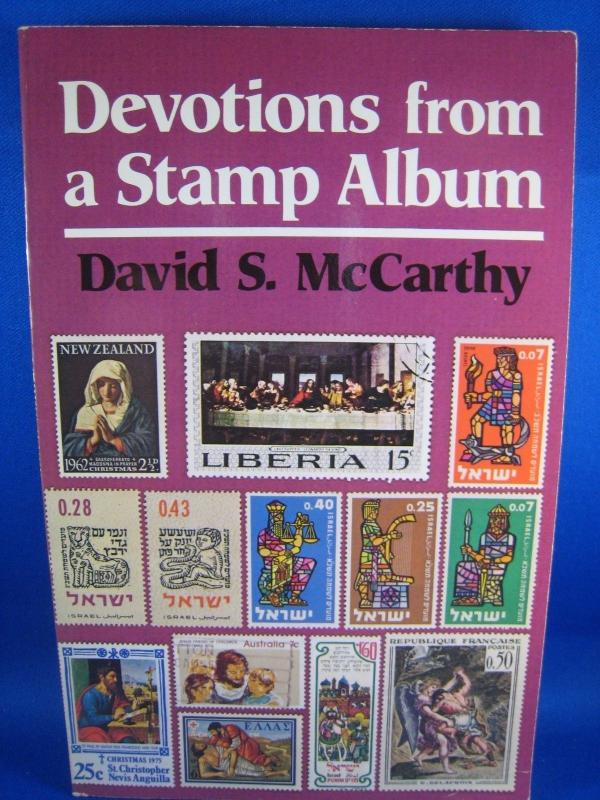 DEVOTIONS FROM A STAMP ALBUM - PHILATELIC BOOK by DAVID S. McCARTHY