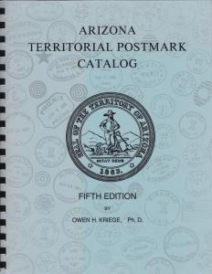 Arizona Territorial Postmark Catalog, 5th edition, used.