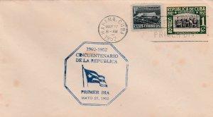 1952 Cuba Stamps Sc 475 Cuba Republic 50th Anniversary FDC
