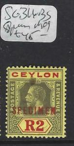 CEYLON   (P3103B)   KGV  2R  SG 316BS  SPECIMEN  MOG