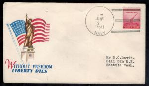 1941 USA Patriotic Cover US Navy Seattle Without Freedom Liberty Dies