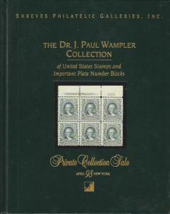 Dr. J. Paul Wampler Coll of US Stamps &  Plate Blocks