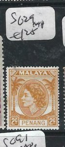 MALAYA PENANG   (P2206B)   QEII  2C  SG  29  MNH