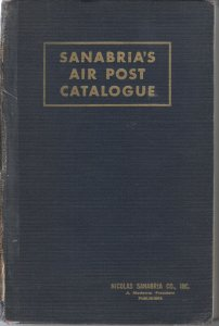Sanabria's 1957 Air Post Catalog, clean, repaired binding, a late Sanabria catal