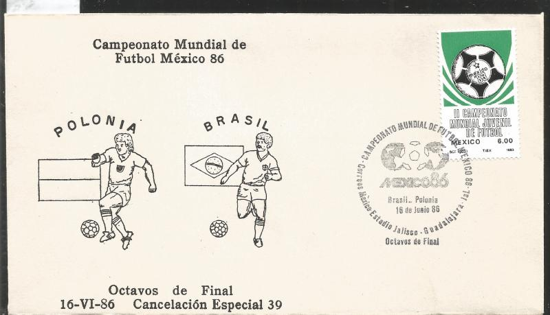 J) 1983 MEXICO, POLAND-BRAZIL, BALL, SPECIAL CANCELLATION, II WORLD YOUTH FOOTBA