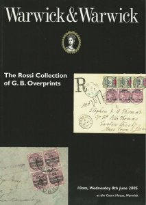 Rossi Collection of G.B. Overprints, Warwick & Warwick, Catalog, June 8, 2005