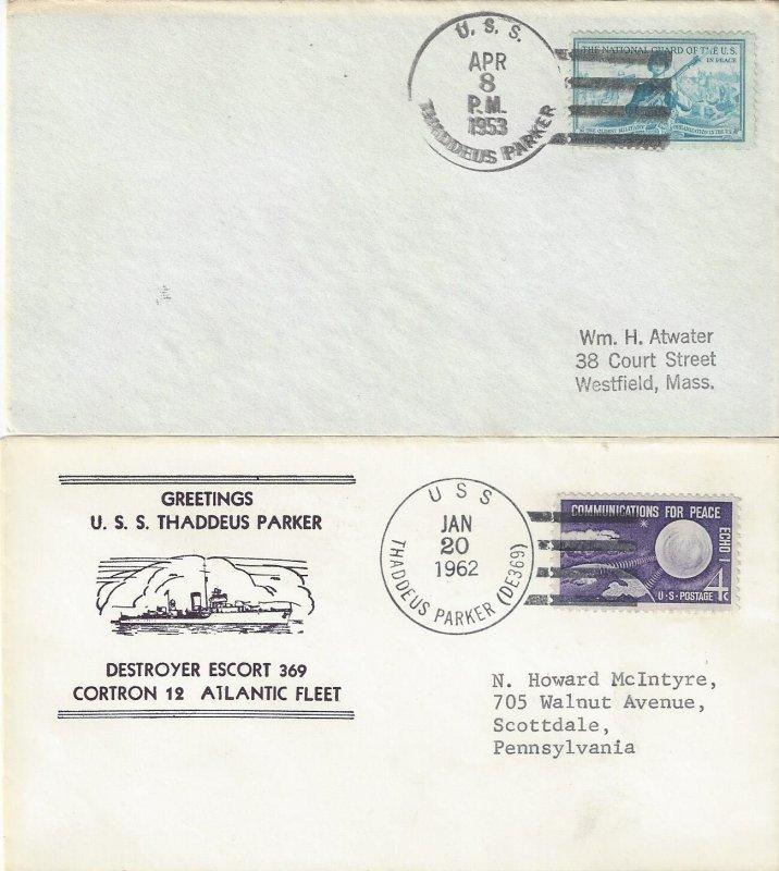 US Naval Cover USS Thaddeus Parker  DE369  1953, 1962 Nicholson Greetings