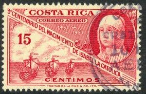 COSTA RICA 1952 15c Queen Isabella I of Spain Columbus Fleet Airmail Sc C211 VFU