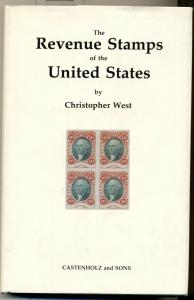 THE REVENUE STAMPS OF THE UNITED STATES by Christopher West, hard covered book