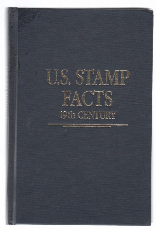 LINN'S US STAMP FACTS 19th CENTURY hardbound 16 0817