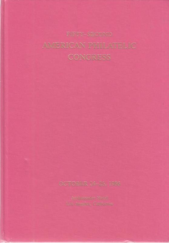 American Philatelic Congress #52 - 1986
