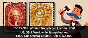 The 197th HipStamp No Reserve Auction Event