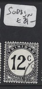 TRINIDAD (P2005B) POSTAGE DUE    12C    SG D31         VFU