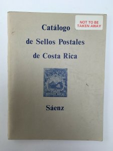 Catalogo de Sellos Postales de Costa Rica Specialized Stamp Catalog. Saenz 1978