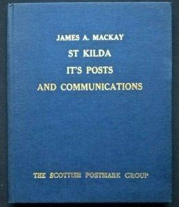 ST KILDA ITS POSTS & COMMUNICATIONS Scotland Postal History Covers Postmarks