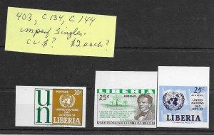 Liberia #403, C134, C144 MNH - Imperf Singles - CAT VALUE $?