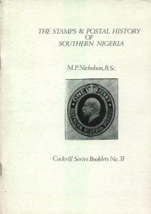 Stamps & Postal History of SOUTHERN NIGERIA Postmarks Cancellations Specialised