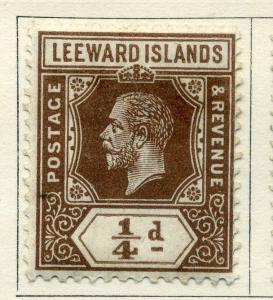 LEEWARD ISLANDS;  1921 early GV issue fine Mint hinged value 1/4d.