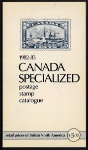 Canada Specialized Postage Stamp Catalogue 1982-83
