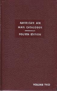 American Air Mail Catalogue Vol. 2, Fourth  Ed., used hardcover
