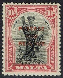 MALTA 1928 ST PAUL 10/- OVERPRINTED POSTAGE & REVENUE