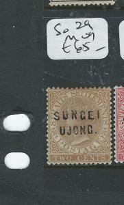 MALAYA SUNGEI UJONG (P0610B) 2C QV  SG 29  MOG