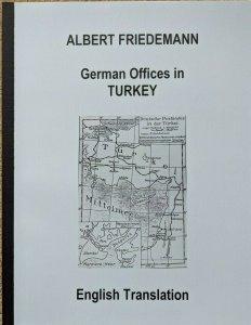 TURKEY -  German Colonies Friedemann Stamps Postmarks English Translation
