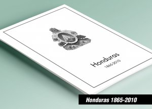 PRINTED HONDURAS 1865-2010 STAMP ALBUM PAGES (259 pages)