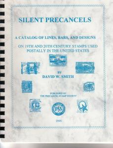 Silent Precancels A Catalog of Lines, Bars & Figures by D. Smith 1995 Edition