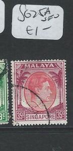 SINGAPORE (P0210B) KGVI 35C  SG 25A  VFU