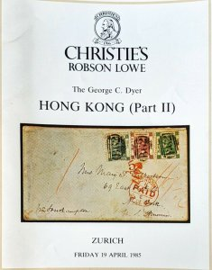 Auction Catalogues Admiral George C Dyer HONG KONG and STRAITS SETTLEMENTS