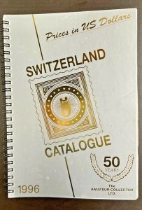 1996 Switzerland Catalogue  Prices in US Dollars   Thirty-Third Edition