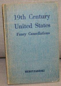 Doyle's_Stamps: 19th Century United States Fancy Cancellations, Herst-Zareski