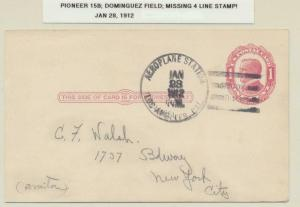 USA 1912 (JAN 28) PIONEER FLIGHT CARD, DOMINGUEZ FIELD, MISSING 4 LINE STAMP!