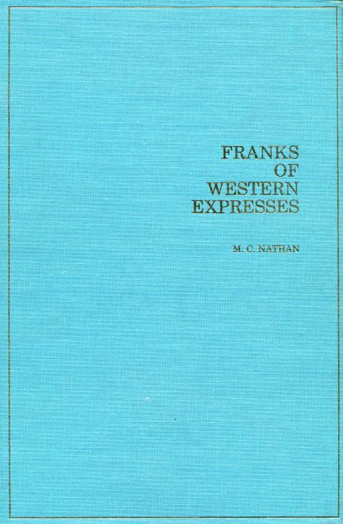 Book - Franks of Western Expresses, Nathan, 1973, 293 pages